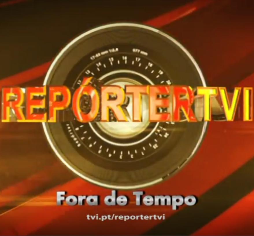 Repórter TVI – Fora de tempo